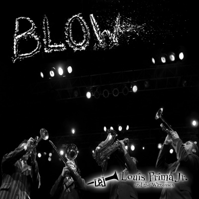 Blow by Louis Prima Jr.