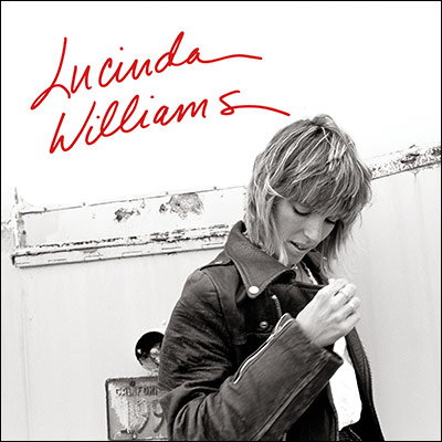 Lucinda Williams: 25th Anniversary by Lucinda Williams