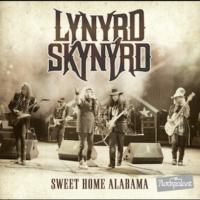 Lynyrd Skynyrd - Sweet Home Alabama: Live At Rockpalast