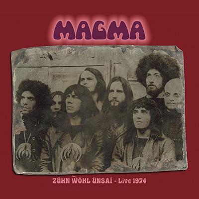 Zuhn Wol Unsai: Live 1974 by Magma