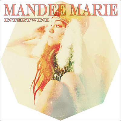 Intertwine (EP) by Mandee Marie