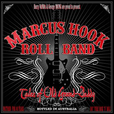 Tales Of Old Grand-Daddy by Marcus Hook Roll Band
