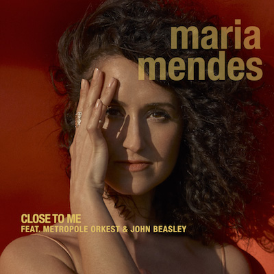 Maria Mendes - Close To Me