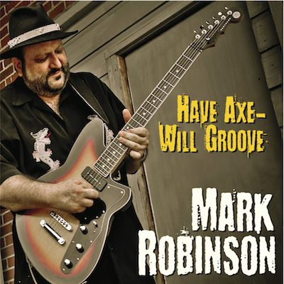 Have Axe - Will Groove by Mark Robinson