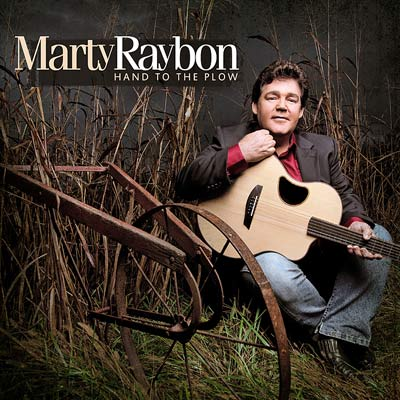 Marty Raybon - Hand To The Plow