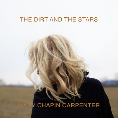 Mary Chapin Carpenter - The Dirt And The Stars
