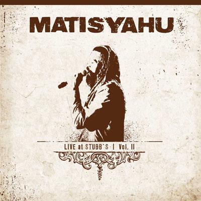 Matisyahu - Live At Stubb's Vol. II