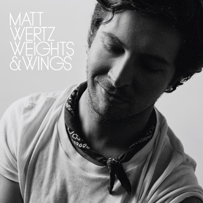 Matt Wertz - Weights & Wings