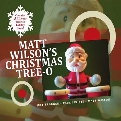 Matt Wilson - Matt Wilson's Christmas Tree-O