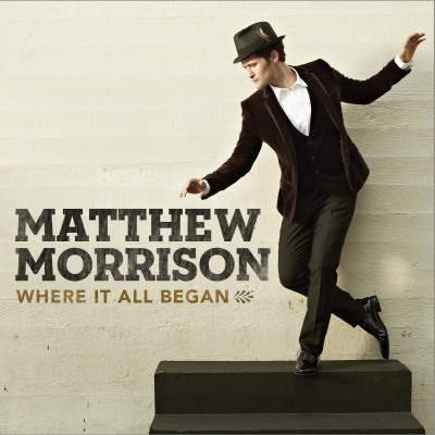 Where It All Begins by Matthew Morrison