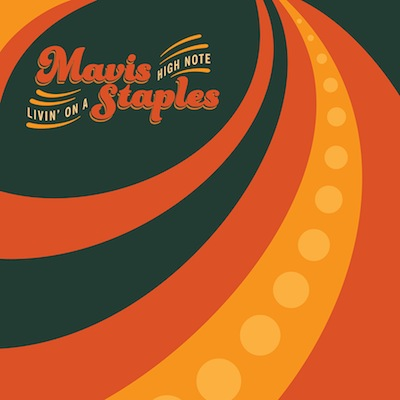 Mavis Staples - Livin' On A High Note