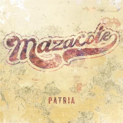 Mazacote - Patria