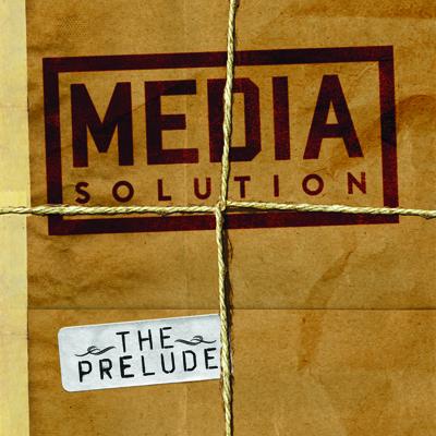 Media Solution - The Prelude