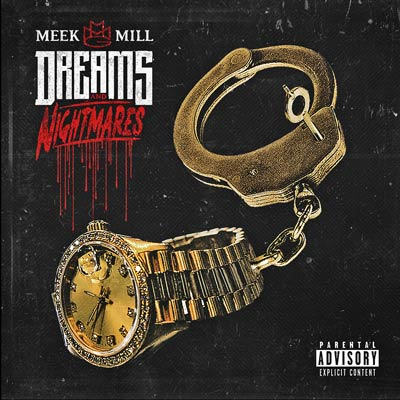 Dreams & Nightmares by Meek Mill