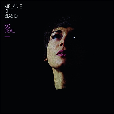 No Deal by Melanie De Biasio