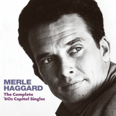 The Complete '60s Capitol Singles by Merle Haggard