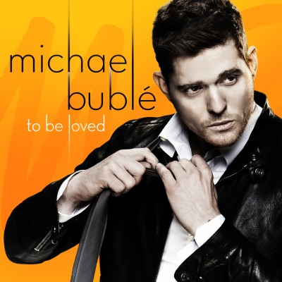 To Be Loved by Michael Bubl*eacute*