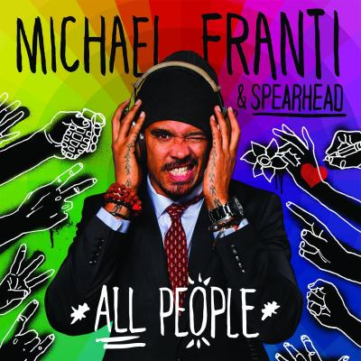 All People by Michael Franti & Spearhead