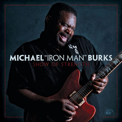 Show Of Strength by Michael 'Iron Man' Burks
