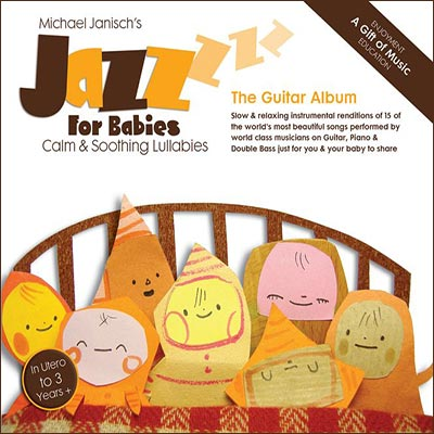 Jazz For Babies - The Guitar Album by Michael Janisch