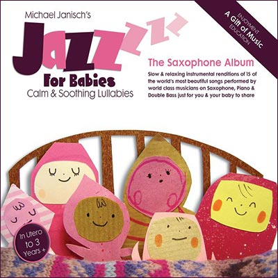 Jazz For Babies - The Saxophone Album by Michael Janisch