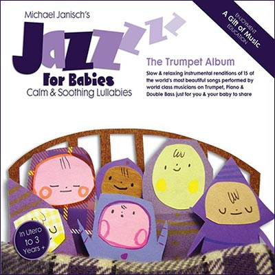Jazz For Babies - The Trumpet Album by Michael Janisch