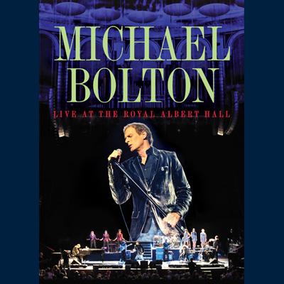 Michael Bolton - Live At Royal Albert Hall (DVD)