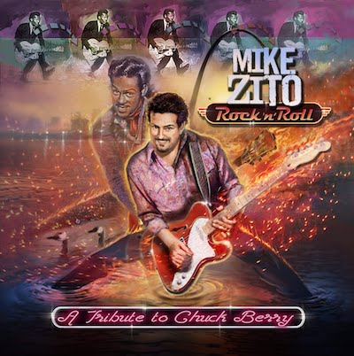 Mike Zito - Rock 'N' Roll: A Tribute To Chuck Berry
