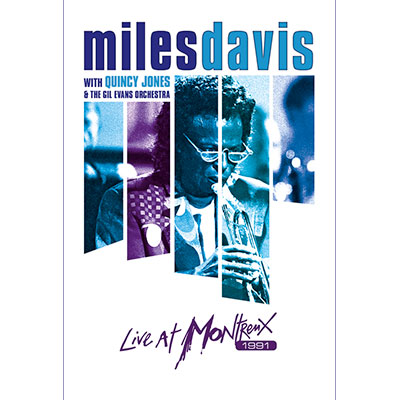 Live At Montreux 1991 (DVD/Blu-Ray) by Miles Davis With Quincy Jones & The Gil Evans Orchestra