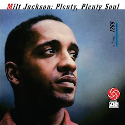 Plenty, Plenty Soul (180g Vinyl) by Milt Jackson