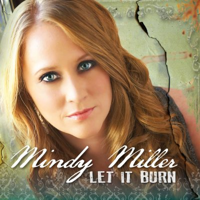 Let It Burn by Mindy Miller
