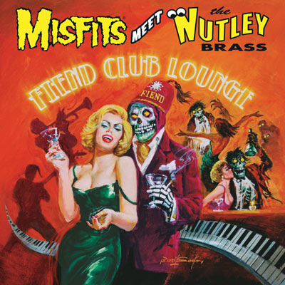 Fiend Club Lounge (Expanded Edition) (CD / Color LP) by Misfits Meet The Nutley Brass