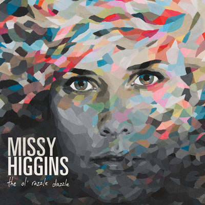 The Ol' Razzle Dazzle by Missy Higgins