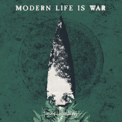 Fever Hunting by Modern Life Is War