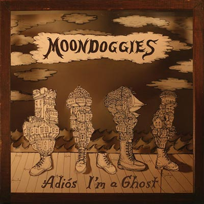 The Moondoggies - Adiós I'm A Ghost
