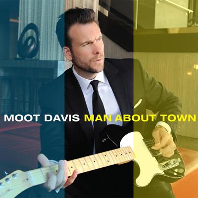Moot Davis - Man About Town