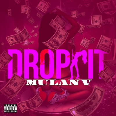 MULAN V - Drop It (Single)