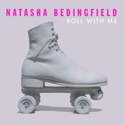 Natasha Bedingfield - Roll With Me