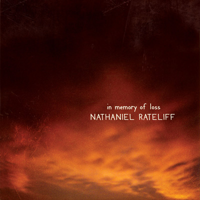 Nathaniel Rateliff - In Memory of Loss