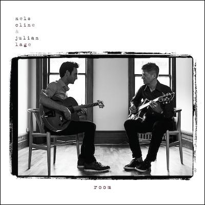 Room by Nels Cline & Julian Lage