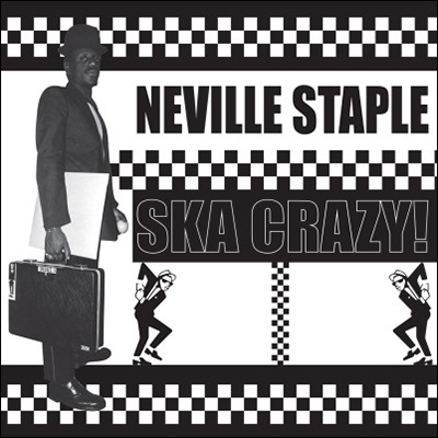Ska Crazy! by Neville Staple