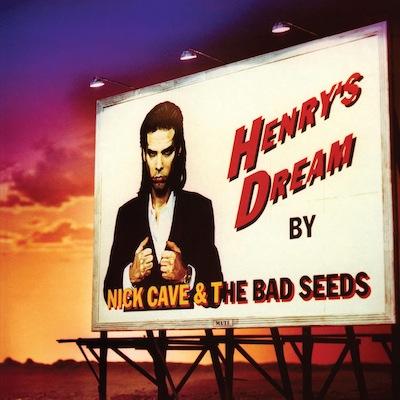 Nick Cave & The Bad Seeds - Henry's Dream (Vinyl Reissue)