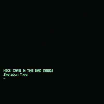 Nick Cave & The Bad Seeds - Skeleton Tree