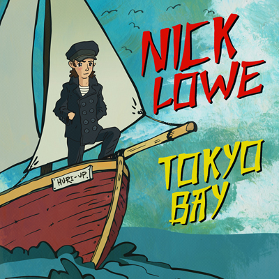 Nick Lowe - Tokyo Bay/Crying Inside (Limited Double 7