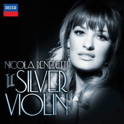 The Silver Violin by Nicola Benedetti
