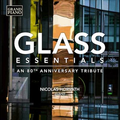 Nicolas Horvath - Essential Philip Glass: 80th Anniversary (Vinyl)