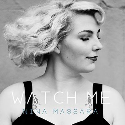 Nina Massara - Watch Me