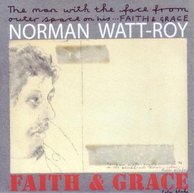 Norman Watt-Roy - Faith & Grace