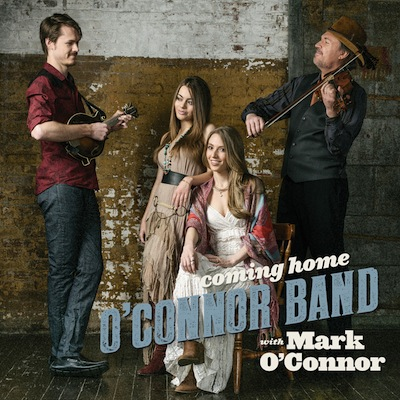 O'Connor Band With Mark O'Connor - Coming Home
