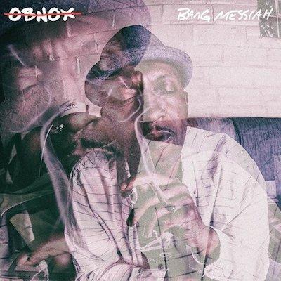 Obnox - Bang Messiah